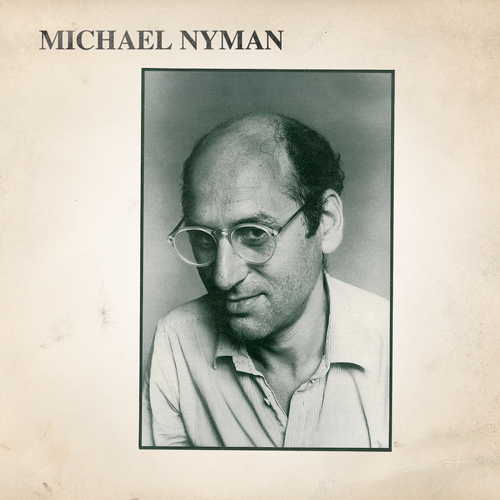 Michael Nyman & Michael Nyman Band - Michael Nyman