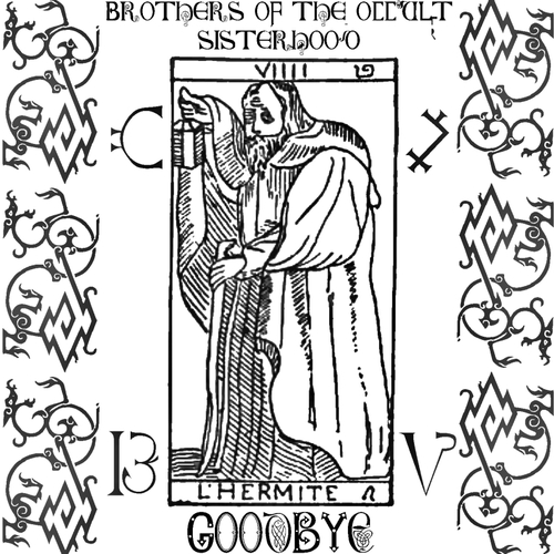Brothers of the Occult Sisterhood - Goodbye