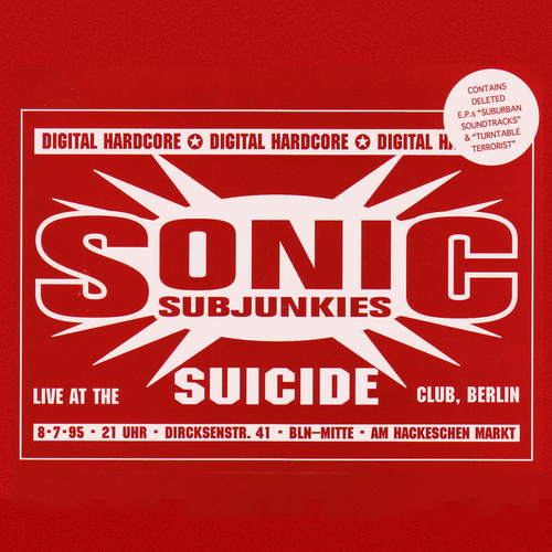 Sonic Subjunkies - Live At The Suicide Club