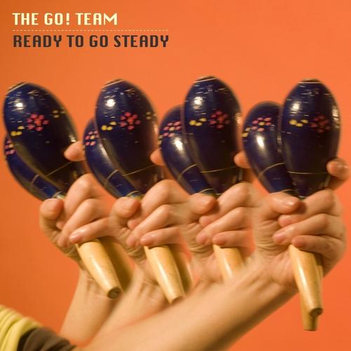 The Go! Team - Ready to Go Steady EP