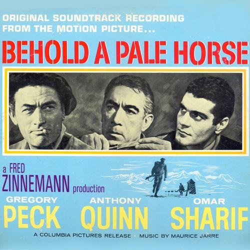 Maurice Jarre - Behold A Pale Horse: Original Soundtrack Recording