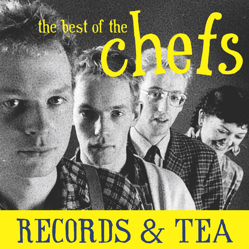 The Chefs - Records & Tea: The Best of The Chefs