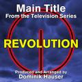 """Revolution"": Main Title"