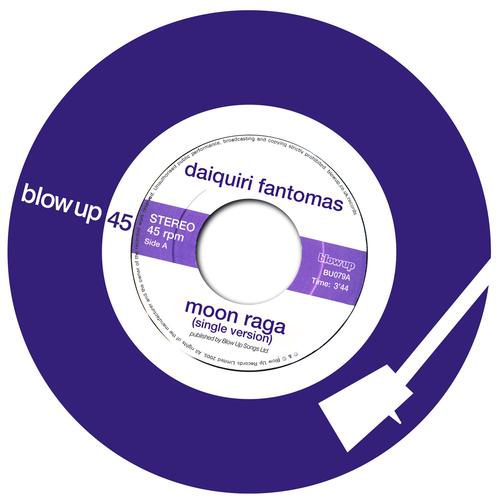 Daiquiri Fantomas - Moon Raga