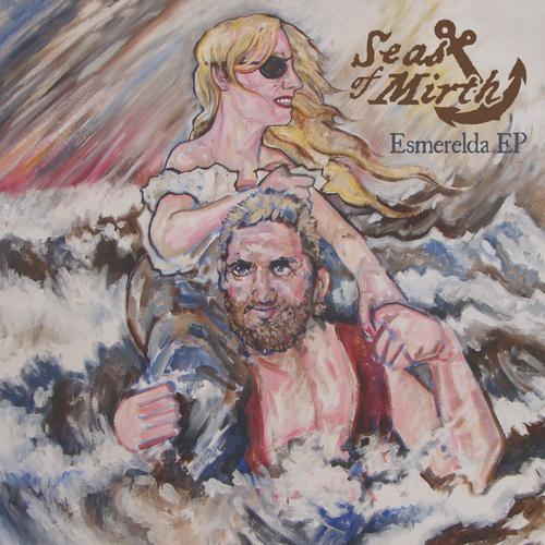 Seas Of Mirth - Esmerelda