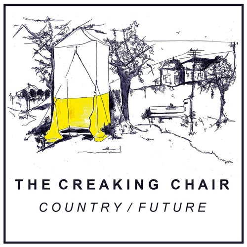 The Creaking Chair - Country / Future