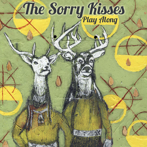 The Sorry Kisses - Play Along