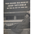 This Record Was Made By John Betjeman On The 9th Day Of June 1959