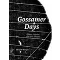 Gossamer Days