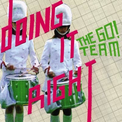 The Go! Team - Doing It Right CD Single