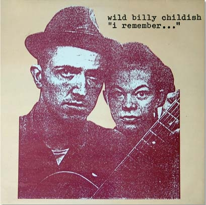 Billy Childish, Wild Billy Childish - I Remember