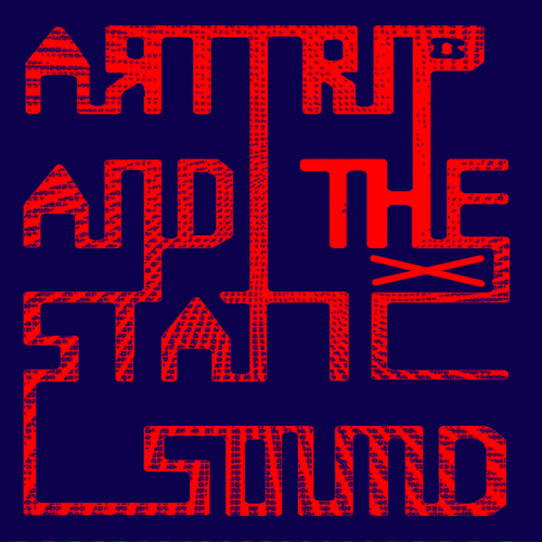 Art Trip and the Static Sound - Hex