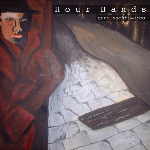 Hour Hands - Gute Nacht Margo