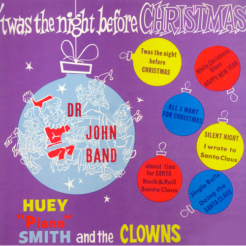 "Huey ""Piano"" Smith and The Clowns with the Dr John Band - Twas the Night Before Christmas"