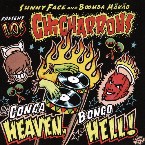 Los Chicharrons - Conga Heaven, Bongo Hell