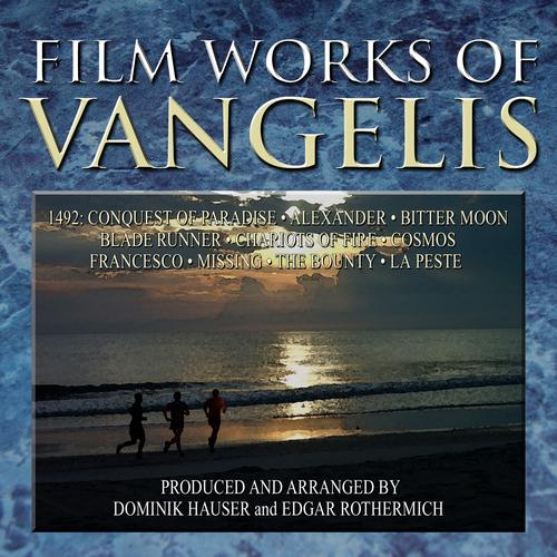 Dominik Hauser and Edgar Rothermich - Filmworks of Vangelis