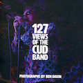 127 Views Of The CUD Band. Book by Ben Dakin