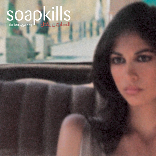 Soapkills - Enta Fen