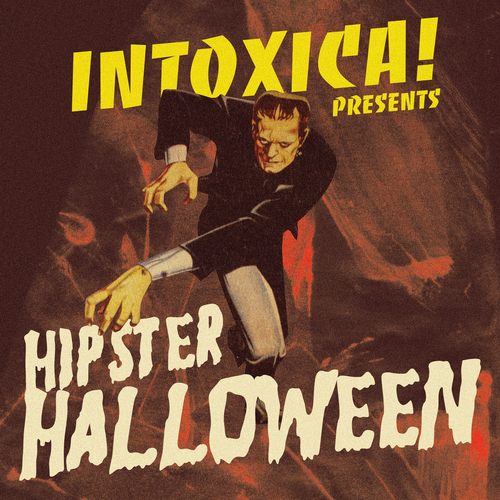 Various Artists - Intoxica! Presents Hipster Halloween