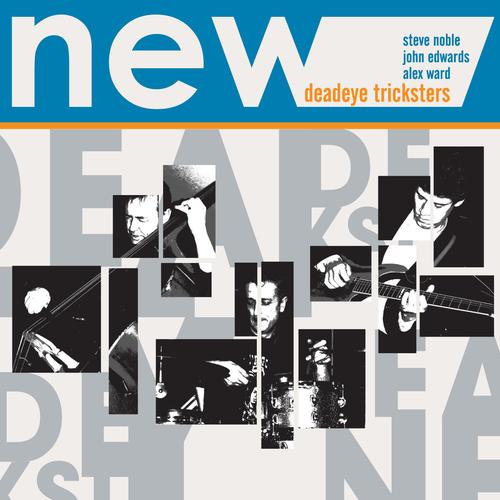 N.E.W. (Noble/Edwards/Ward) - Deadeye Tricksters