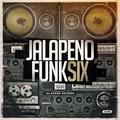 Jalapeno Funk Vol. 6
