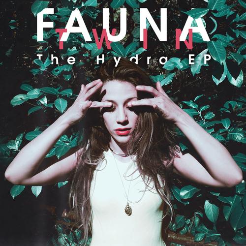 Fauna Twin - The Hydra EP