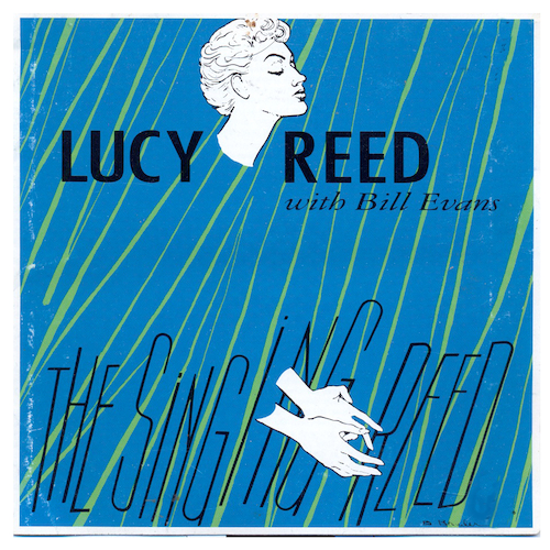 Lucy Reed with Bill Evans - The Singing Reed