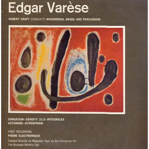 Robert Craft - Music of Edgar Varèse