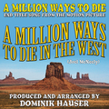 "A Million Ways to Die (From ""A Million Ways to Die In the West"")"