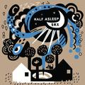 Half Asleep / SRX