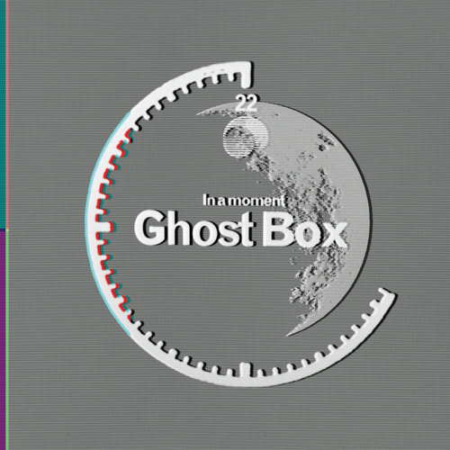 In a Moment… Ghost Box