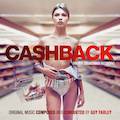 Cashback (Original Soundtrack Recording)