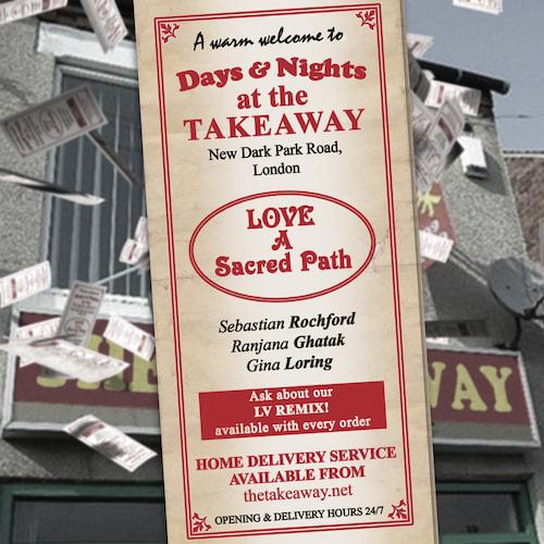 Sebastian Rochford, Ranjana Ghatak & Gina Loring - Days and Nights at the Takeaway 1: January