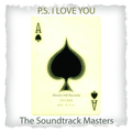P.S. I Love You - Ultimate Romantic Music Collection (Romantic Piano Melodies and Relaxing Atmospheres)