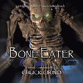 Bone Eater (Original Soundtrack Recordings)