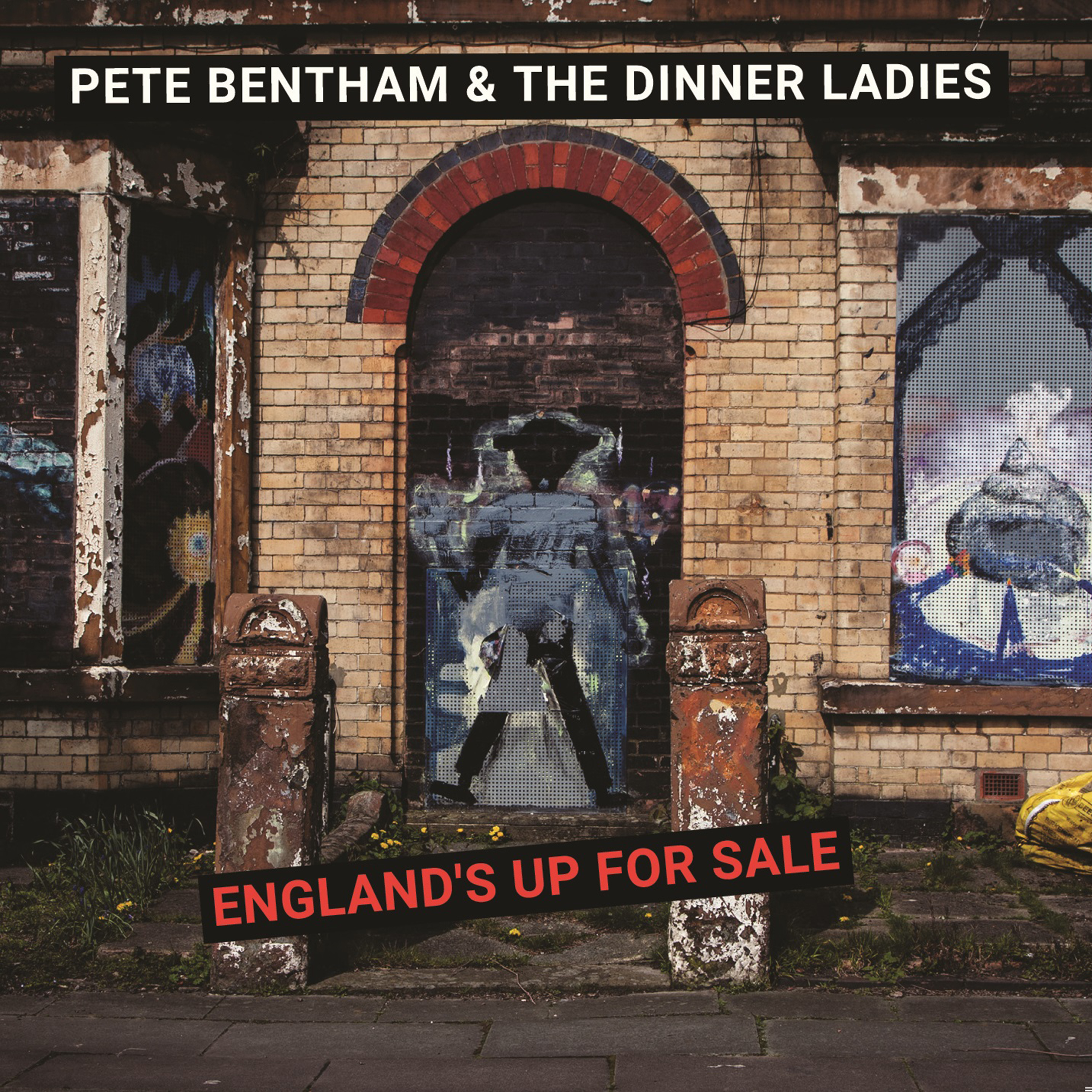 Pete Bentham and The Dinner Ladies - England's Up for Sale