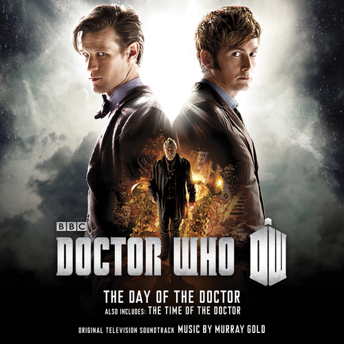 Murray Gold - Doctor Who - The Day of The Doctor / The Time of The Doctor (Original Television Soundtrack)