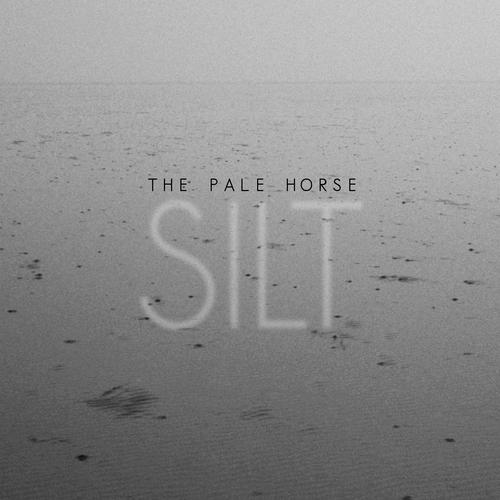 The Pale Horse - Silt