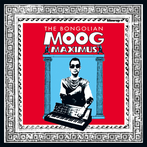 The Bongolian - Moog Maximus