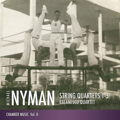Balanescu Quartet - Michael Nyman String Quartets 1-3