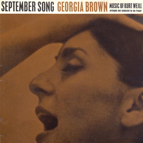 Georgia Brown - September Song - The Music of Kurt Weill