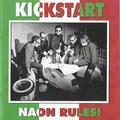KICKSTART - Naon Rules!