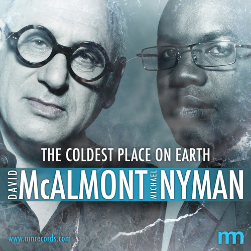 Michael Nyman & David McAlmont - The Coldest Place On Earth