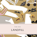 Landfill by Tim Dee