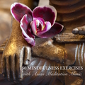 50 Mindfulness Exercises with Asian Meditation Music - Relaxing Songs and Zen Meditation Music for Purity, Spirituality & Serenity
