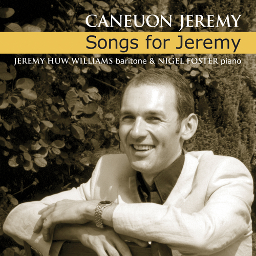 Jeremy Huw Williams - Caneuon Jeremy / Songs For Jeremy