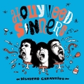 HOLLYWOOD SINNERS -  Disastro Garantito