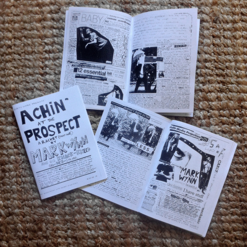Mark Wynn - ACHIN' AT THE PROSPECT ZINE BY MARK WYNN