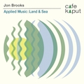 Applied Music: Land & Sea