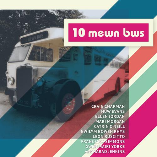 Meredydd Evans and 10 Mewn Bws - 10 Mewn Bws